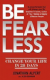 Jonathan Alpert & Alisa Bowman - Be Fearless: Change Your Life in 28 Days